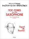 サウンド・メイクのための トップ・トーン・フォー・サクソフォン